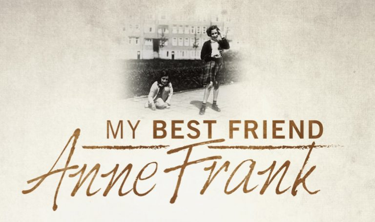 My Best Friend Anne Frank